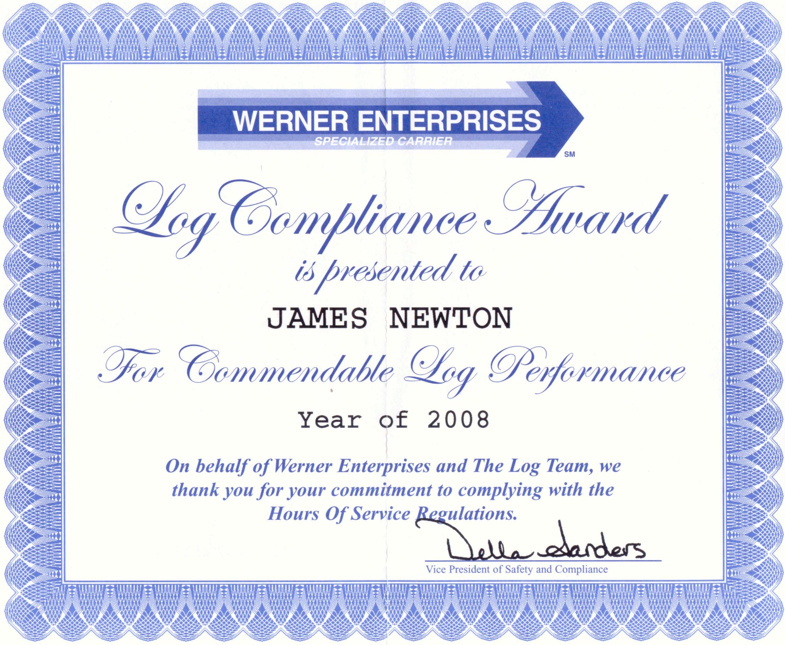 james m newton awards awards that indicated great customer service and attention to detail are werner s awards for accident and on time 2006 2007 and the ever illusive